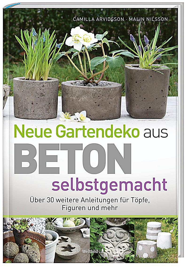 neue garten deko aus beton selbstgemacht camilla 9783828939899. Black Bedroom Furniture Sets. Home Design Ideas